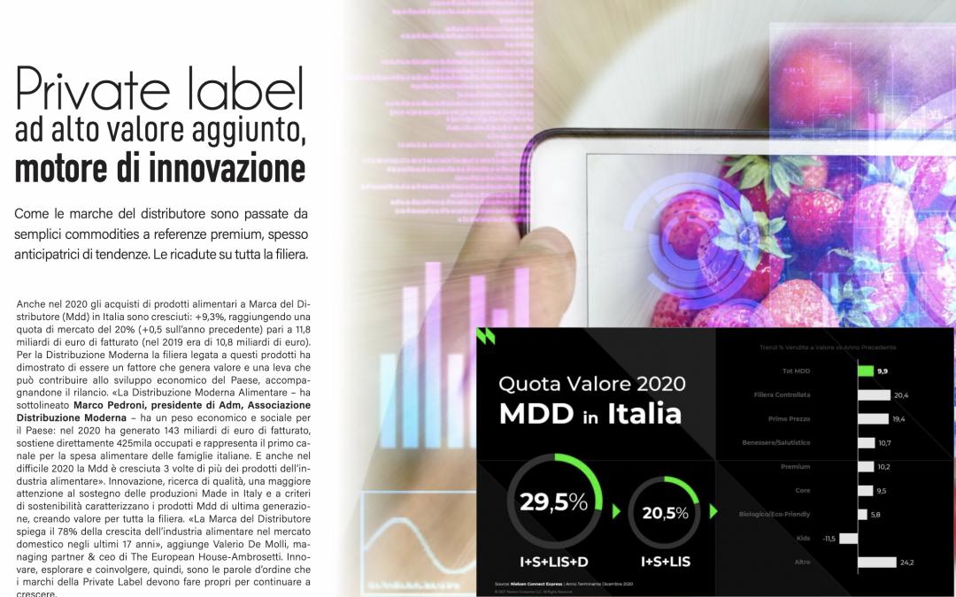 Private Label ad alto valore aggiunto, motore di innovazione.