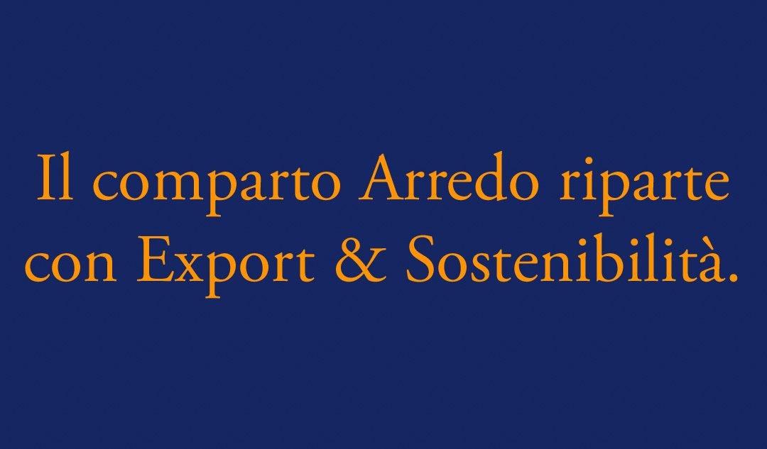 Il comparto Arredo Casa riparte da Export e Sostenibilità?